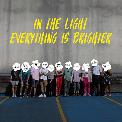 In the Light Everything is Brighter at 1532 Performing Arts Centre in Bristol