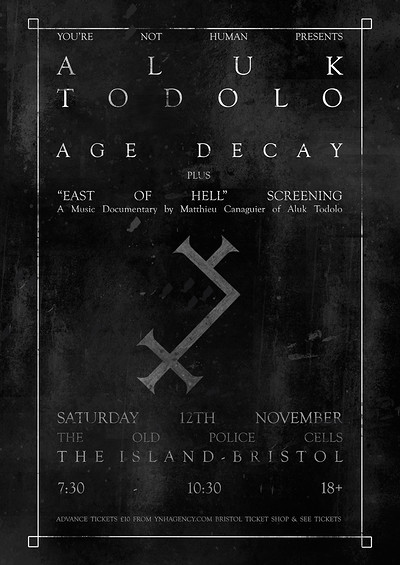YNH Presents Aluk Todolo, Age Decay & East of Hell tickets