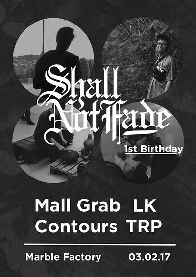 Shall Not Fade 1st Birthday tickets