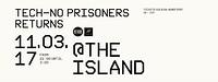 Tech-No Prisoners Returns  in Bristol