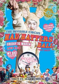 Mad Hatter's Ball feat. My Bad Sister! in Bristol