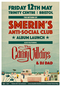 Smerins Anti-Social Club & The Carny Villains in Bristol
