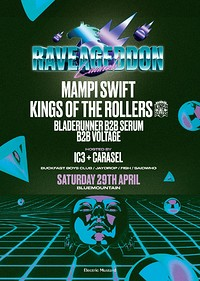 Raveageddon Launch - Blue Mountain 29th April in Bristol