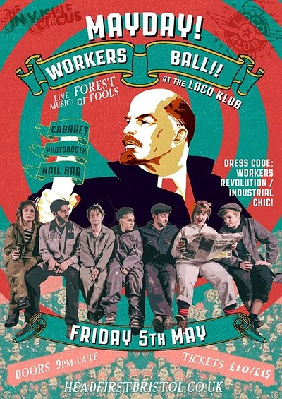 Invisible Circus MAY DAY Workers Ball! tickets