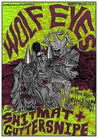 Wolf Eyes, Shitmat & Guttersnipe in Bristol