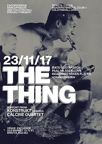 The Thing, KonstruKt & Calcine Quartet in Bristol
