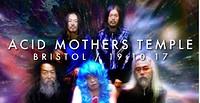 Acid Mothers Temple in Bristol