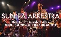 Sun Ra Arkestra directed by Marshall Allen  in Bristol