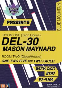 Annex Audio Presents Mason Maynard & Del-30 in Bristol