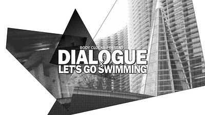 Dialogue X Let's Go Swimming tickets