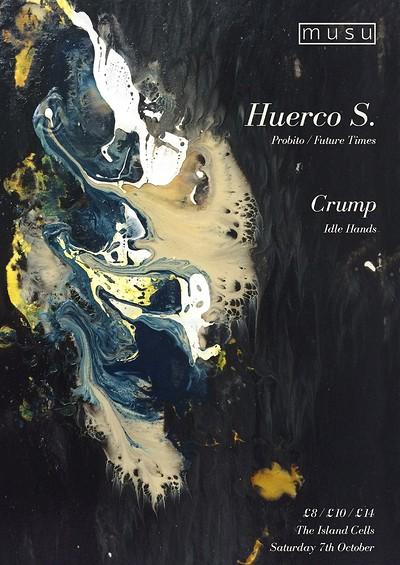 Musu ft. Huerco S & Crump  tickets