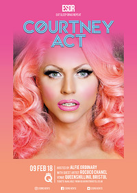 ESDR Presents Courtney Act in Bristol
