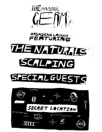 TBG LAUNCH: THE NATURALS + SCALPING + BAD TRACKING in Bristol