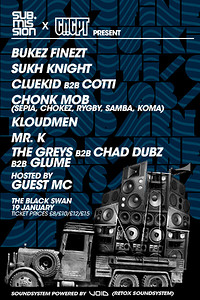 Sub.Mission X CNCPT: Bukez Finezt/ Sukh Knight in Bristol