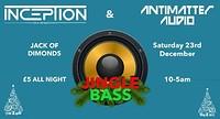 Jingle Bass // Inceptiondnb & Antimatter in Bristol