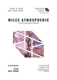 Present Tense #2: Miles Atmospheric in Bristol