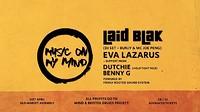 Laid Blak (DJ Set), Eva Lazarus (LIVE PA) in Bristol
