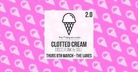 Clotted Cream presents Operation 2.0 w/ in Bristol