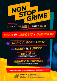 NonStopGrime presents: Oh91 ft Jay0117 x Dimpson in Bristol