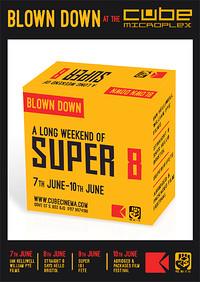 BLOWN DOWN: A long weekend of SUPER 8 Festival Pas in Bristol
