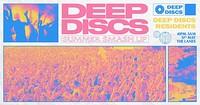 Deep Discs Summer Smash Up in Bristol
