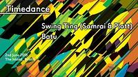 Timedance - Swing Ting, Batu in Bristol