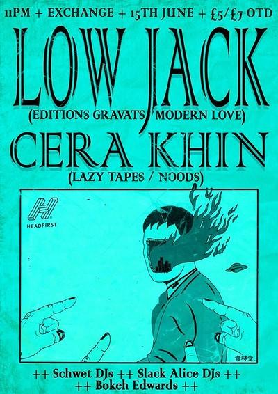 Bokeh Schwet Alice presents Low Jack and Cera Khin tickets