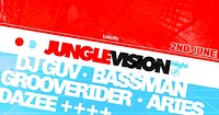Jungle Vision Night/ DJ Guv, Grooverider, Aries, B in Bristol
