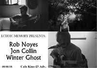 Rob Noyes, Jon Collin, Winter Ghost in Bristol