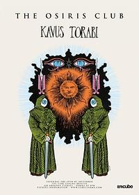 The Osiris Club and Kavus Torabi in Bristol