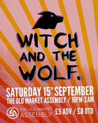 Witch And The Wolf LIVE // Kate Lomas / Emily Magp in Bristol