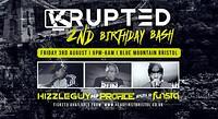 KRUPTED's  2ND Birthday Bash  in Bristol