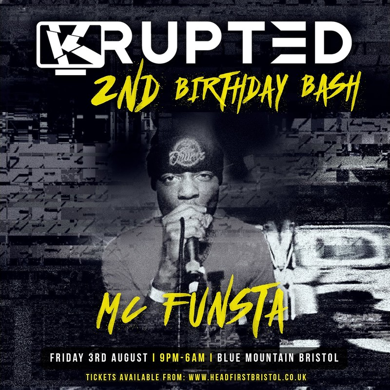KRUPTED's  2ND Birthday Bash  in Bristol 2018