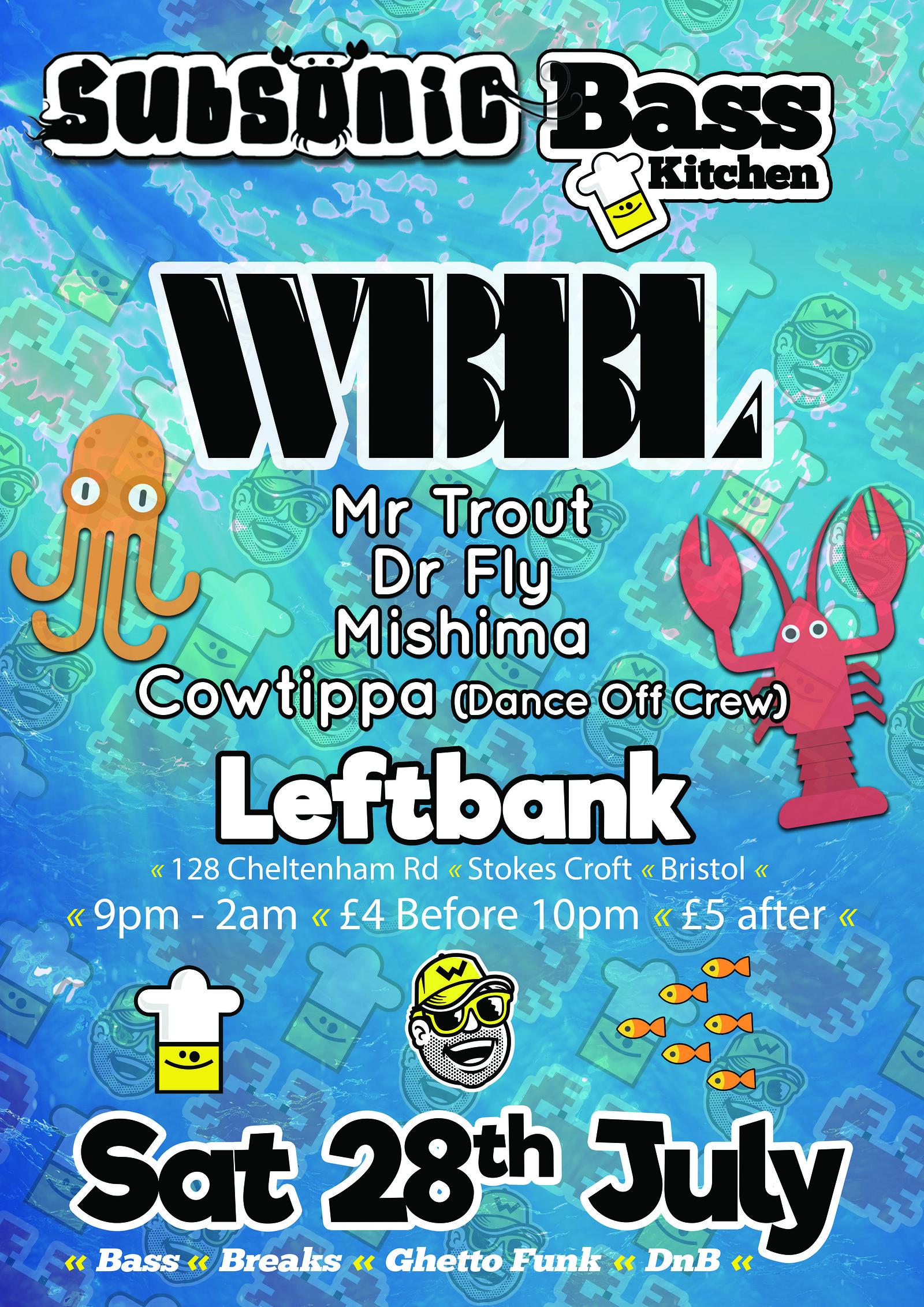 Subsonic Bass Pt  1 with WBBL!, LEFTBANK – Headfirst Bristol