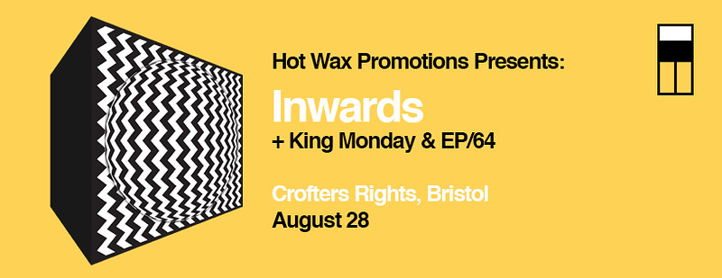 Inwards, EP/64 & King Monday w/ Irie Pixel visuals in Bristol 2018