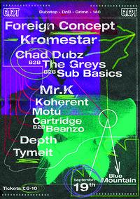 CNCPT Presents: Foreign Concept/ Kromestar/ Mr.K in Bristol