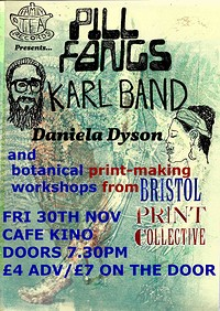 Pill Fangs / Karl Band / Daniela Dyson / BPC in Bristol