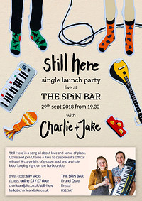 Still Here // Single Launch Party - Charlie + Jake in Bristol
