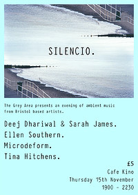 Silencio. A night of ambient music. in Bristol