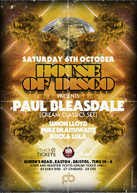 House of Disco presents: Paul Bleasdale  in Bristol