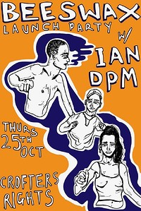 Beeswax Launch Party w/ Ian DPM in Bristol