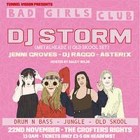 Tunnel Vision: Bad Girls Club w/ DJ Storm  in Bristol