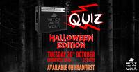 WATW: Halloween QUIZ! in Bristol
