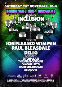 House of Disco presents Inclusion  in Bristol
