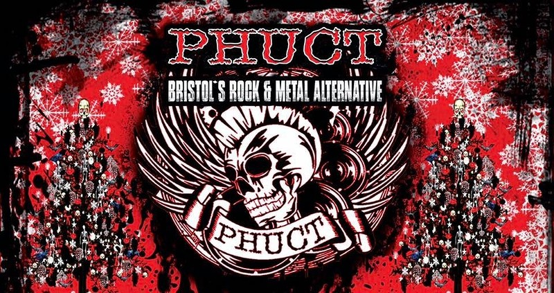 PHUCT - Bristol's Rock Metal Alternative Xmas Shin in Bristol 2018