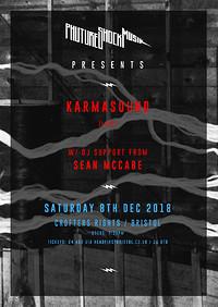 Phuture Shock Musik presents: Karmasound in Bristol