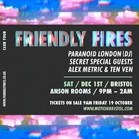 In:Motion / Friendly Fires [Live] in Bristol