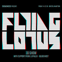 In:Motion / Flying Lotus [3D show] in Bristol