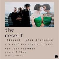 The Desert, Ålesund, Chaz Thorogood in Bristol