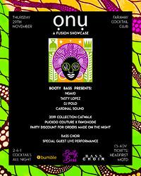 Onu : A Fusion Showcase in Bristol